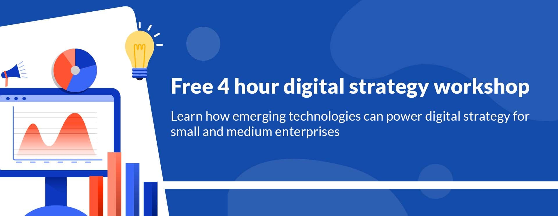 Digital Strategy Workshop for small and medium enterprises